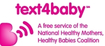 text4baby, a free service of the National Healthy Mothers, Healthy Babies Coalition