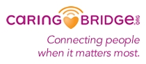 Caring Bridge, connecting people when it matters most.
