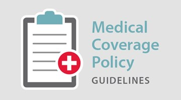 Coverage Guidelines—Mental Health and Substance Use Disorder